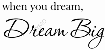 Interieursticker Dream Big