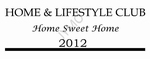 Decoratiesticker Home and lifestyle club